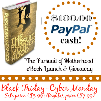 Pursuit of Motherhood eBook Launch & Giveaway