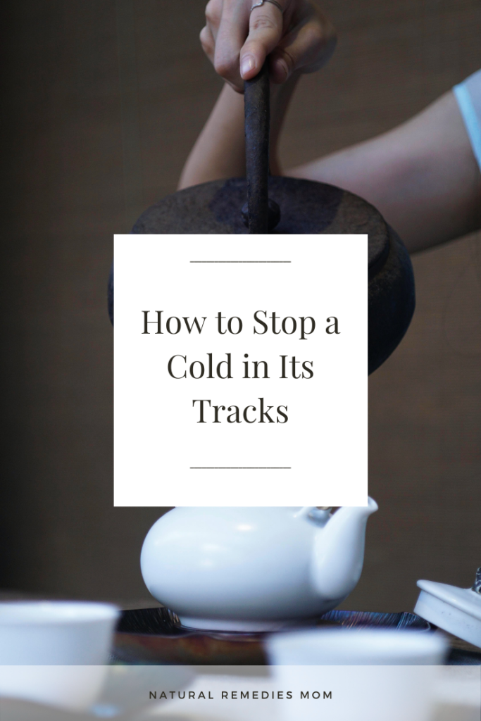 Hitting a cold hard and early on can help you stop a cold in its tracks and save you days of misery! Here's how.