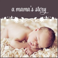 A Mamas Story