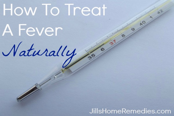 How To Treat a Fever Naturally
