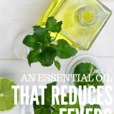 An Essential Oil That Reduces Fevers