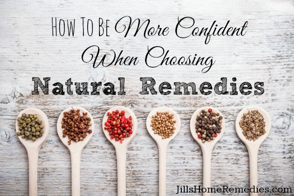 Gain More Confidence When Choosing Natural Remedies
