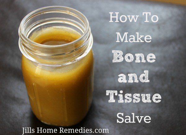 How To Make Bone and Tissue Salve