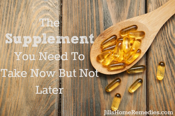The Supplement You Need To Take Now But Not Later