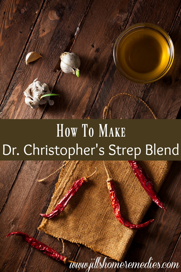 How To Make Dr. Christopher's Strep Blend | Jills Home Remedies | Learn how to treat strep throat naturally with Dr. Christopher's Strep Blend remedy!