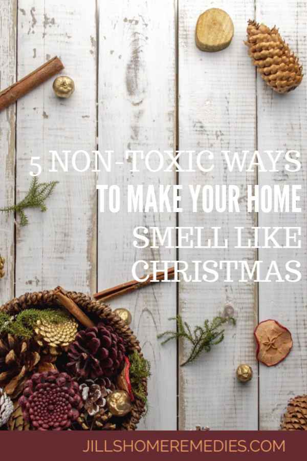 Nothing spells Christmas like the familiar cozy scents of the holidays. Here are 5 non-toxic ways to make your home smell like Christmas.