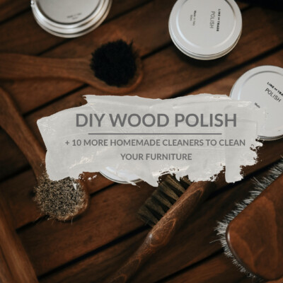 DIY Wood Polish + 10 More Homemade Cleaners To Clean Your Furniture