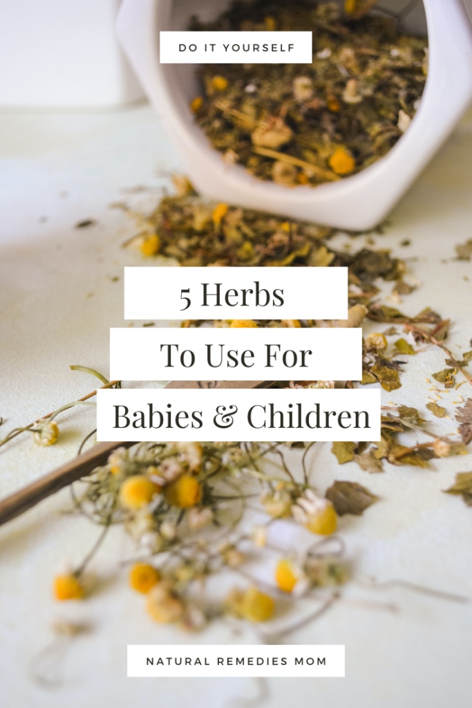 Not all herbs are safe for children, but here are 5 herbs to use for babies and children.